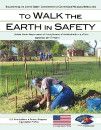 Date: 10/01/2014 Description: To Walk the Earth in Safety cover - State Dept Image