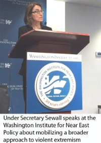 Date: 12/28/2015 Description: Under Secretary Sewall speaks at the Washington Institute for Near East Policy about mobilizing a broader approach to violent extremism. - State Dept Image